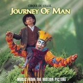 Cirque du Soleil: Journey of Man [Music from the Motion Picture]
