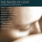 The Faces of Love: The Songs of Jake Heggie