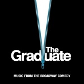 The Graduate: Music from the Broadway Comedy