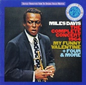 """The Complete Concert: 1964 (My Funny Valentine & """"Four More"""""""