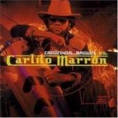 Carlinhos Brown es Carlito Marron