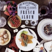 Dinner Classics: The French Album