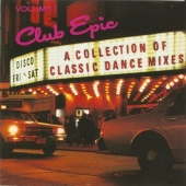 Club Epic, Vol. 1: A Collection of Classic Dance Mixes