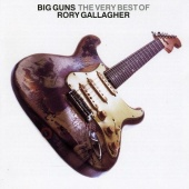The Big Guns: The Very Best of Rory Gallagher