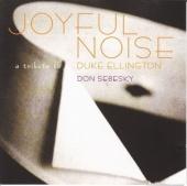 Joyful Noise: A Tribute to Duke Ellington