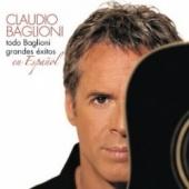 Todo Baglioni: Grandes Exitos en Espanol
