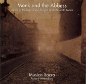 Monk and the Abbess: Music of Hildegard von Bingen and Meredith Monk