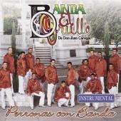 Banda el Grullo: Perronas Con Banda