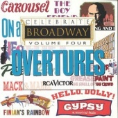 Celebrate Broadway, Vol. 4: Overtures!
