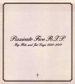 Pizzicato Five R.I.P. Big Hits & Jet Lags: 1998-2000