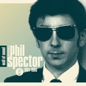 Wall of Sound: The Very Best of Phil Spector, 1961-1966