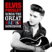 Elvis Sings the Great British Song Book