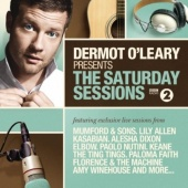 The Saturday Sessions: The Dermot O'Leary Show