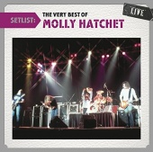 Setlist: The Very Best of Molly Hatchet