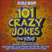 Silly Kidz: 101 Crazy Jokes for Kids