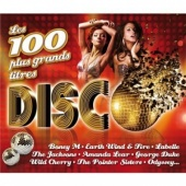 Les 100 Plus Grands Titres Disco