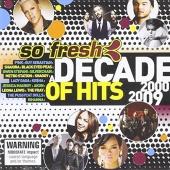So Fresh: A Decade of Hits