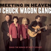 Meeting In Heaven: The Chuck Wagon Gang Sings the Songs of Marty Stuart