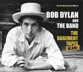 The Bootleg Series, Vol. 11: The Basement Tapes - Raw