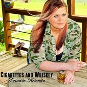 Cigarettes and Whiskey