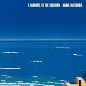 A Farewell to the Seashore