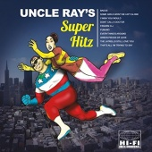 Uncle Ray's Super Hitz