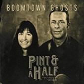 Boomtown Ghosts