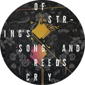 Of String's Song and Reed's Cry