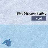 Blue Mercury Falling