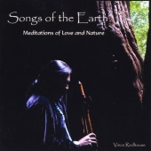 Songs of the Earth: Meditations of Love and Nature
