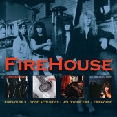 3/Good Accoustics/Hold Your Fire/Firehouse