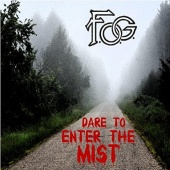 Dare to Enter the Mist