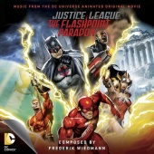 Justice League: The Flashpoint Paradox-Music From the DC Universeanimated Original Movie