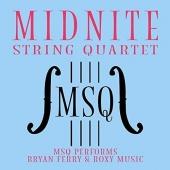 Midnight String Quartet Performs Bryan Ferry