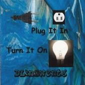 Plug It in, Turn It On
