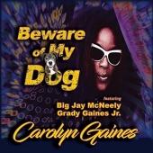 Beware of My Dog