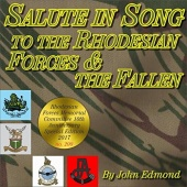 Salute in Song to the Rhodesian Forces and the Fallen