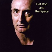 Hot Rod and the Space