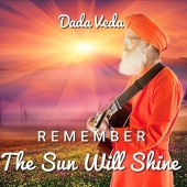 Remember the Sun Will Shine