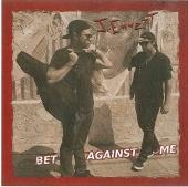 Bet Against Me