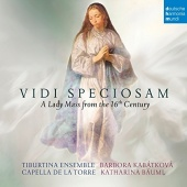 Vidi Speciosam: A Lady Mass from the 16th Century