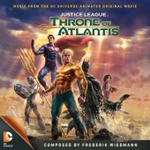 Justice League: Throne of Atlantis [Music From the DC Universe Animated Original Movie]