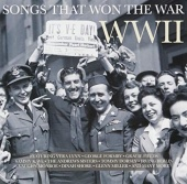 Songs That Won the War: WWII