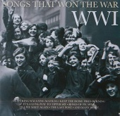 Songs That Won the War: WWI