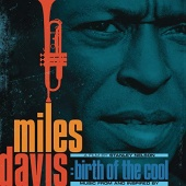 Miles Davis: Birth of the Cool [Original Motion Picture Soundtrack]