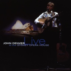 John Denver - Live at the Sydney Opera House