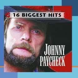 Johnny Paycheck - 16 Biggest Hits