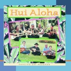 Hui Aloha - Hui Aloha