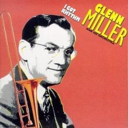 The Glenn Miller Orchestra - I Got Rhythm
