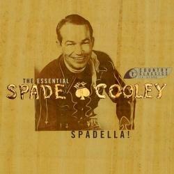 Spadella: The Essential Spade Cooley